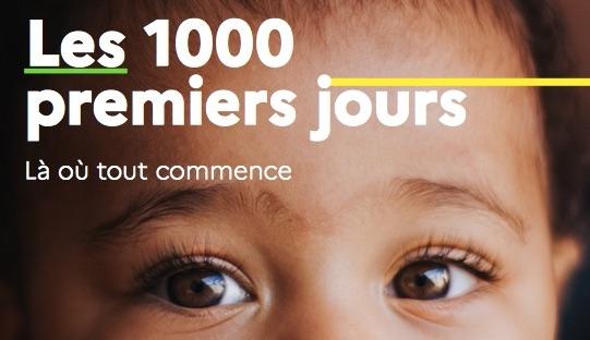 «1000 premiers jours, là où tout commence»